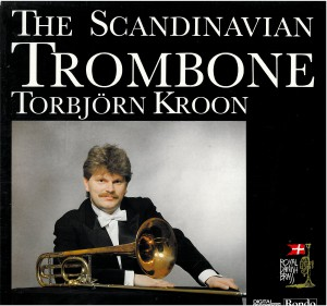 THE SCANDINAVIAN TROMBONE, TORBJÖRN KROON - RONDO GRAMMOFON LP 8307